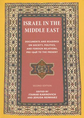 Israel in the Middle East By Rabinovich, Itamar (EDT)/ Reinharz, Jehuda (EDT)