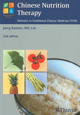 Chinese Nutrition Therapy By Kastner, Joerg